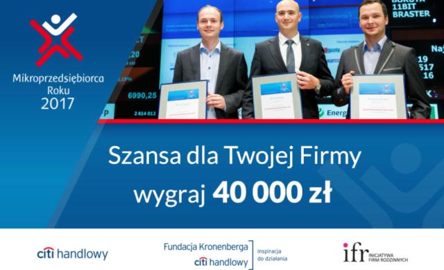 Konkurs Mikroprzedsiębiorca Roku 2017. Dowygrania 40 tys. złotych