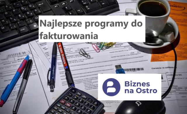 Najlepszy program do wystawiania faktur online i paragonów dla małej firmy usługowej i dla samozatrudnionego
